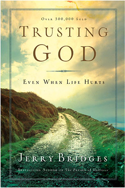 Trusting God Even When Life Hurts