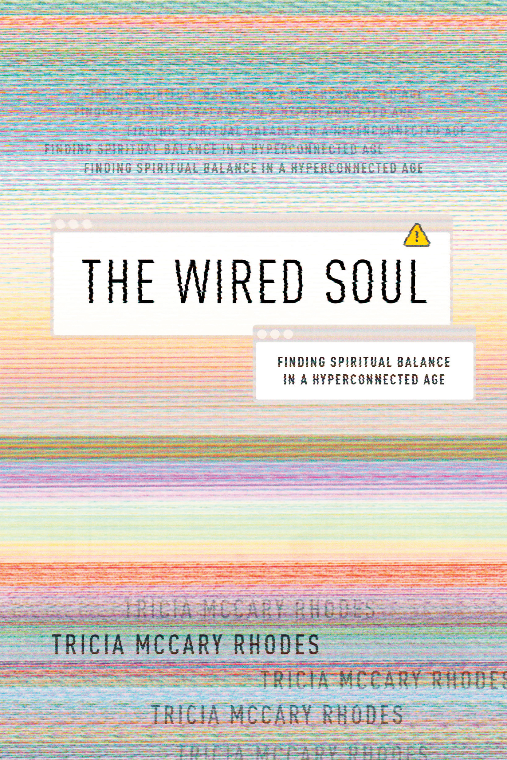 The Wired Soul